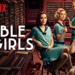 Trailer laatste seizoen van Netflix-serie Las Chicas Del Cable (Cable Girls)