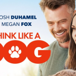Trailer voor Think Like A Dog met Megan Fox en Josh Duhamel