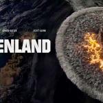 Nieuwe trailer en poster voor de film Greenland met Gerard Butler