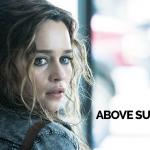 Trailer voor Above Suspicion met Emilia Clarke
