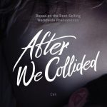 Wanneer verschijnt de film After We Collided?