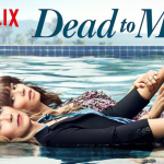 Wanneer verschijnt Dead to Me seizoen 3?