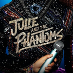 Netflix kondigt de releasedatum aan van Kenny Ortega's Julie and the Phantoms