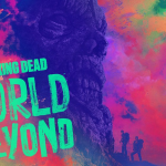 Nieuwe The Walking Dead: World Beyond Comic-Con trailer