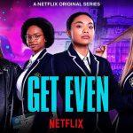 Tienerdrama Get Even vanaf 31 juli op Netflix