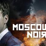 Moscow Noir vanaf 1 september op Netflix