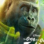 Clip en personage posters voor Disney Plus film The One and Only Ivan
