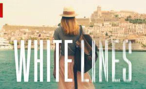White Lines seizoen 2 netflix
