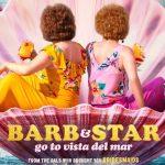 Trailer en poster voor Barb and Star Go to Vista Del Mar