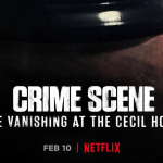 Crime Scene: The Vanishing at the Cecil Hotel vanaf 10 februari op Netflix