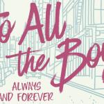 Netflix lanceert de trailer van de laatste To All The Boys: Always and Forever
