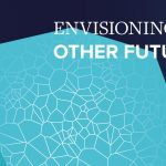 Online livestream Envisioning Other Futures op donderdag 18 februari