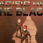 Trailer en posters voor Netflix animatieserie Pacific Rim: The Black