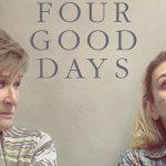 Trailer voor Four Good Days met Glenn Close & Mila Kunis