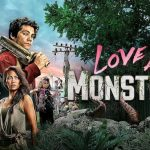 Trailer voor Netflix film Love and Monsters