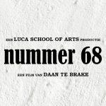 Steun de korte studentenfilm Nummer 68!