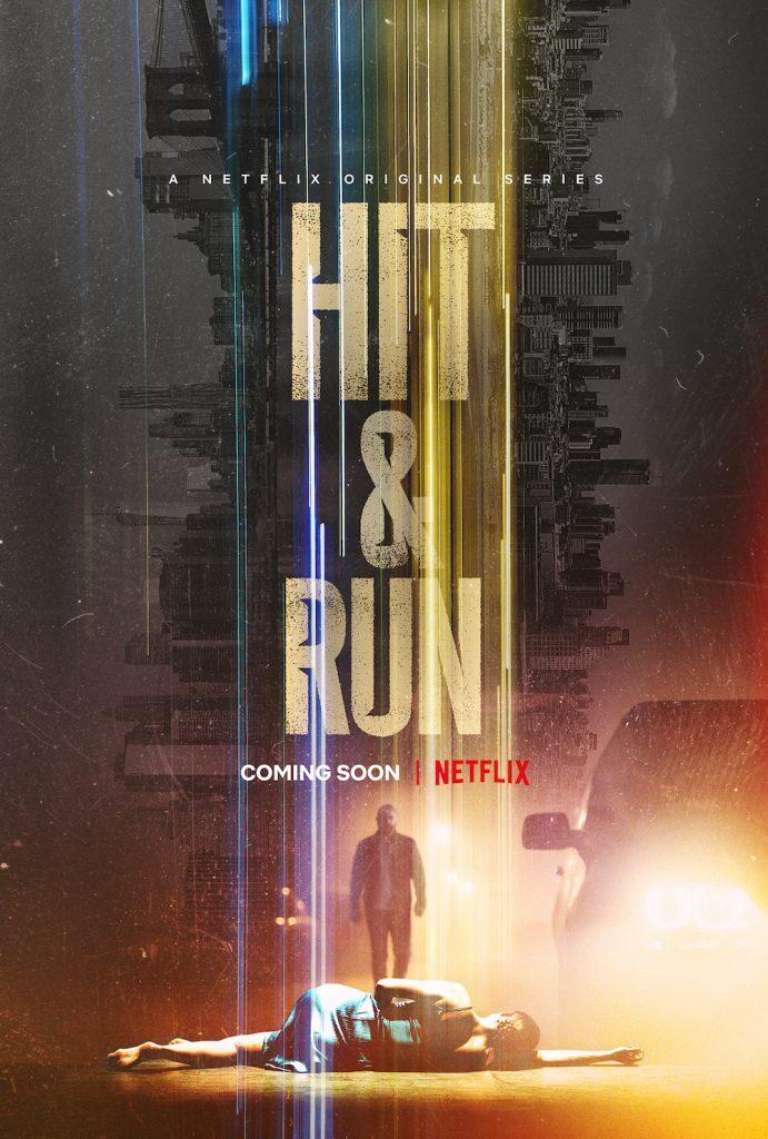 Hit & Run Netflix