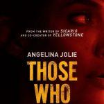 Trailer voor Those Who Wish Me Dead met Angelina Jolie