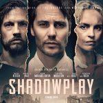 Serie Shadowplay vanaf 30 april op NPO