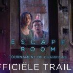 Eerste trailer voor Escape Room: Tournament of Champions