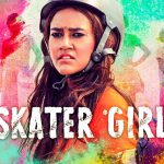 Film Skater Girl vanaf 11 juni op Netflix