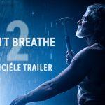 Trailer voor Don't Breathe 2