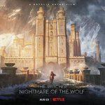 Teaser voor Netflix animatiefilm The Witcher: Nightmare of the Wolf