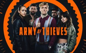 Army of Thieves trailer