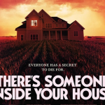 Spannende trailer voor Netflix film There's Someone Inside Your House
